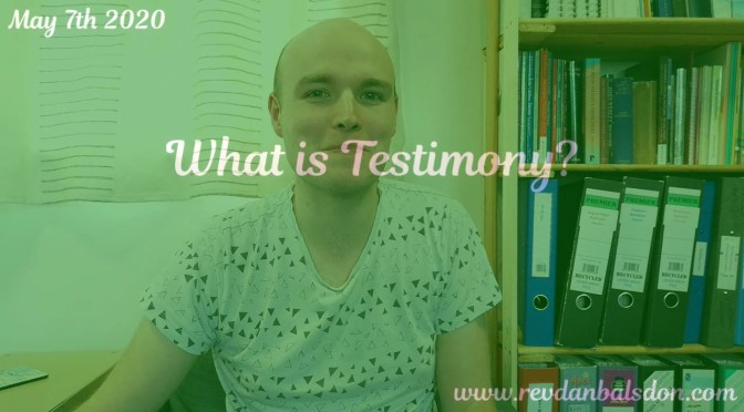 What is Testimony?