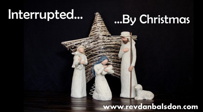 Interrupted…by Christmas